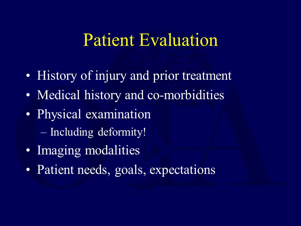 Patient Evaluation History of injury and prior treatment