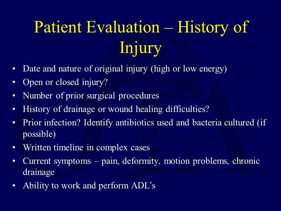Patient Evaluation – History of Injury