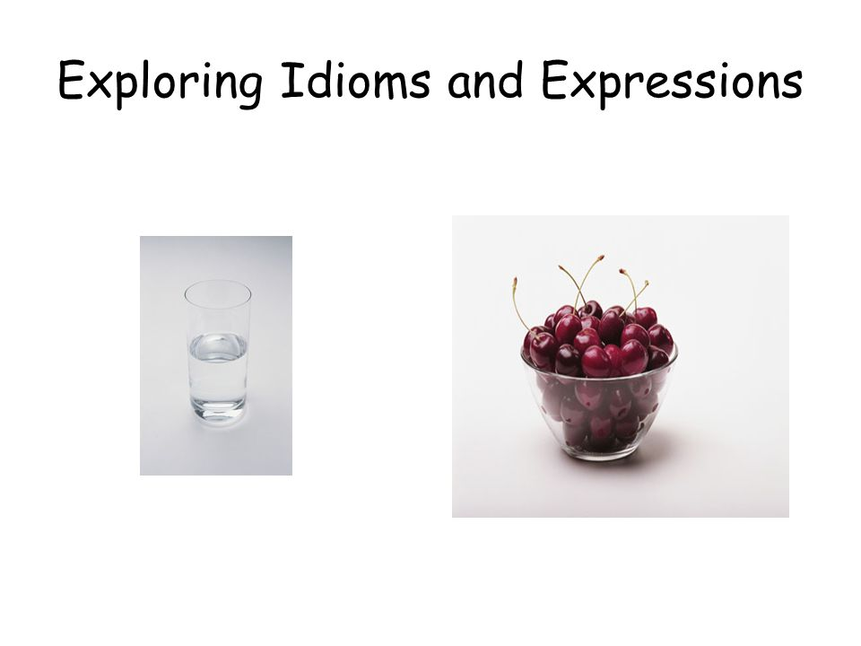 Exploring Idioms and Expressions