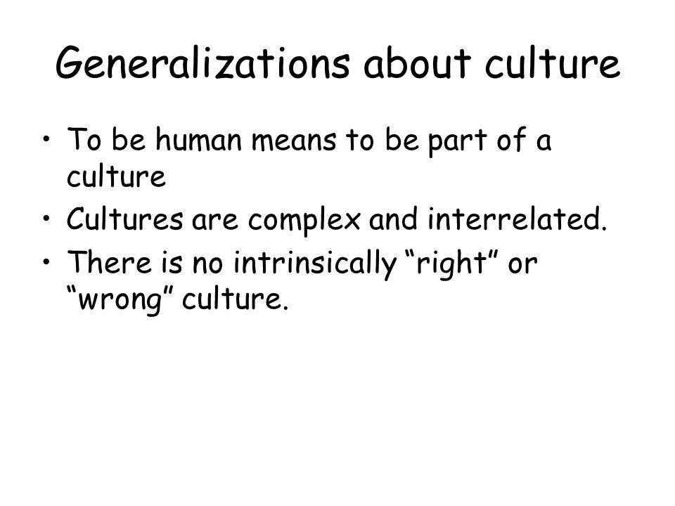 Generalizations about culture