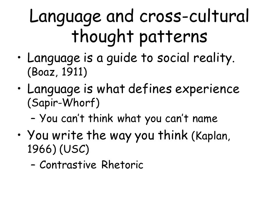 Language and cross-cultural thought patterns