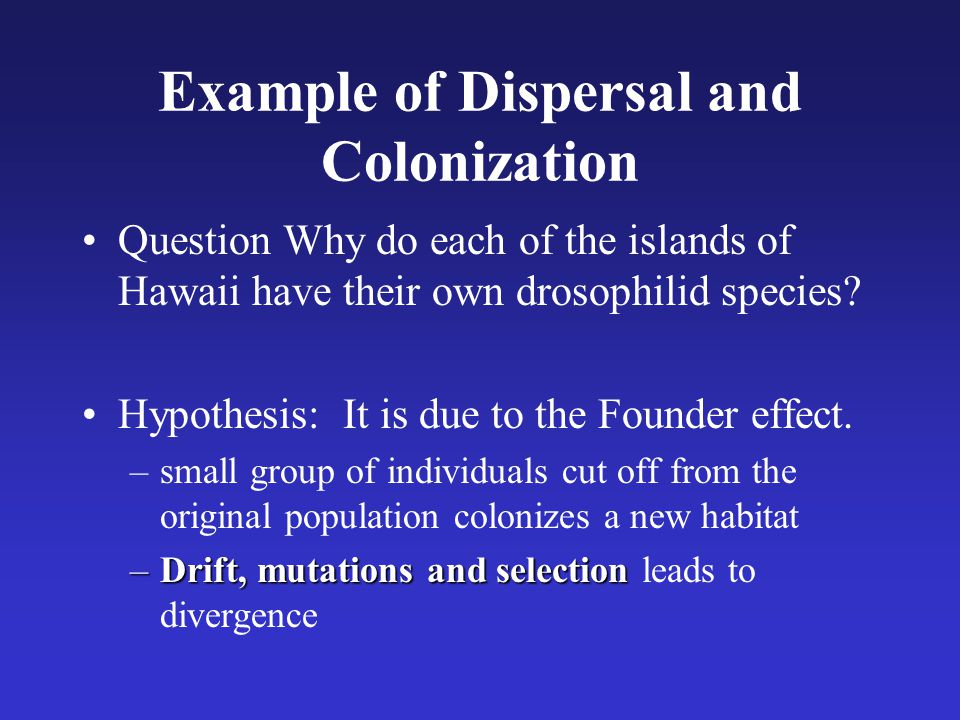 Example of Dispersal and Colonization