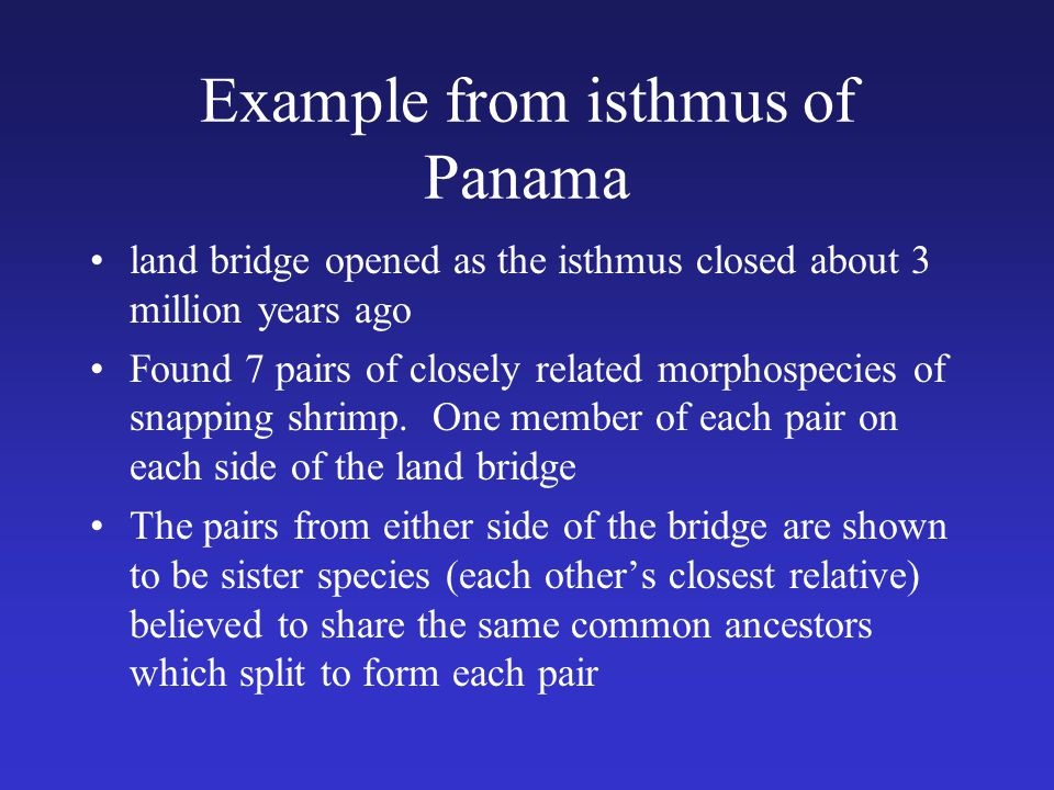 Example from isthmus of Panama