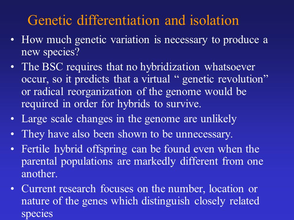 Genetic differentiation and isolation