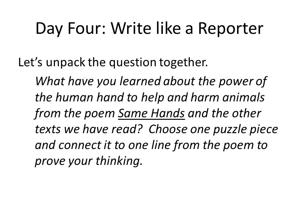 Day Four: Write like a Reporter