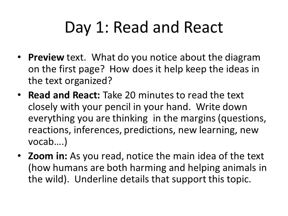Day 1: Read and React Preview text. What do you notice about the diagram on the first page How does it help keep the ideas in the text organized