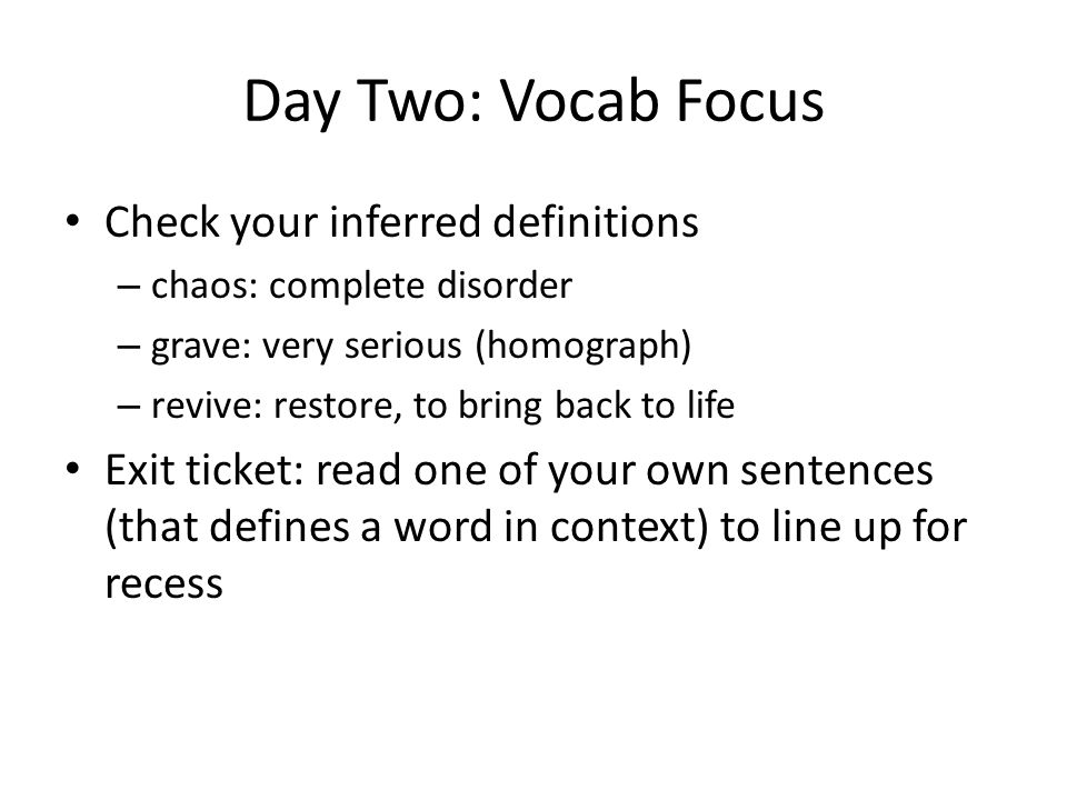 Day Two: Vocab Focus Check your inferred definitions