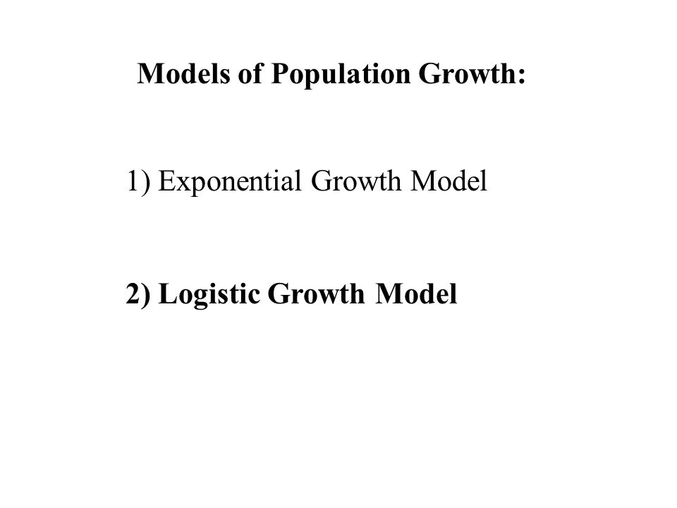 Models of Population Growth: