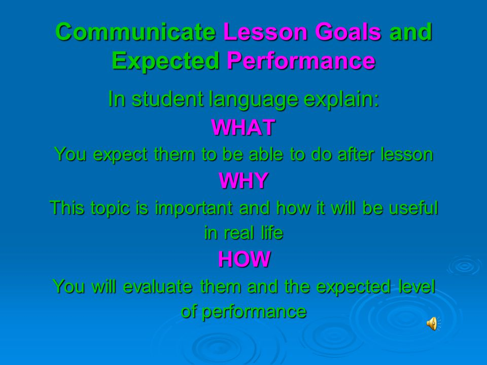 Communicate Lesson Goals and Expected Performance
