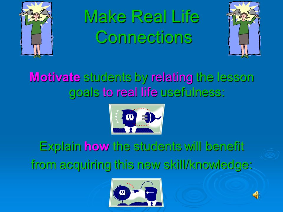 Make Real Life Connections