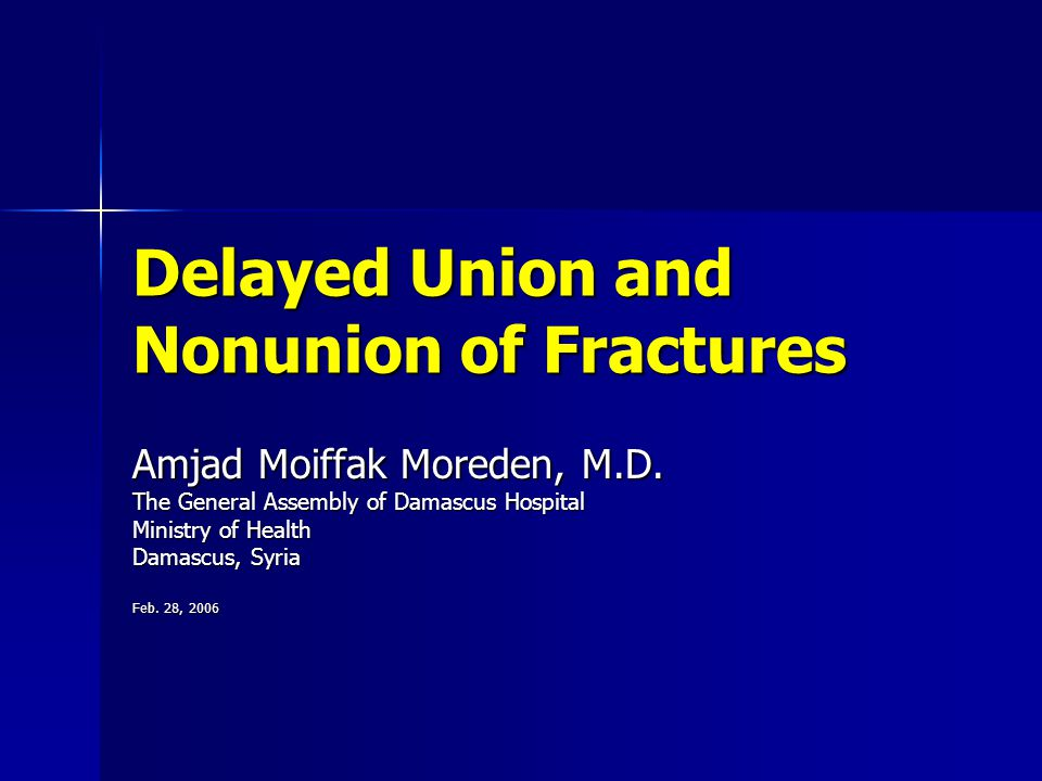 Delayed Union and Nonunion of Fractures