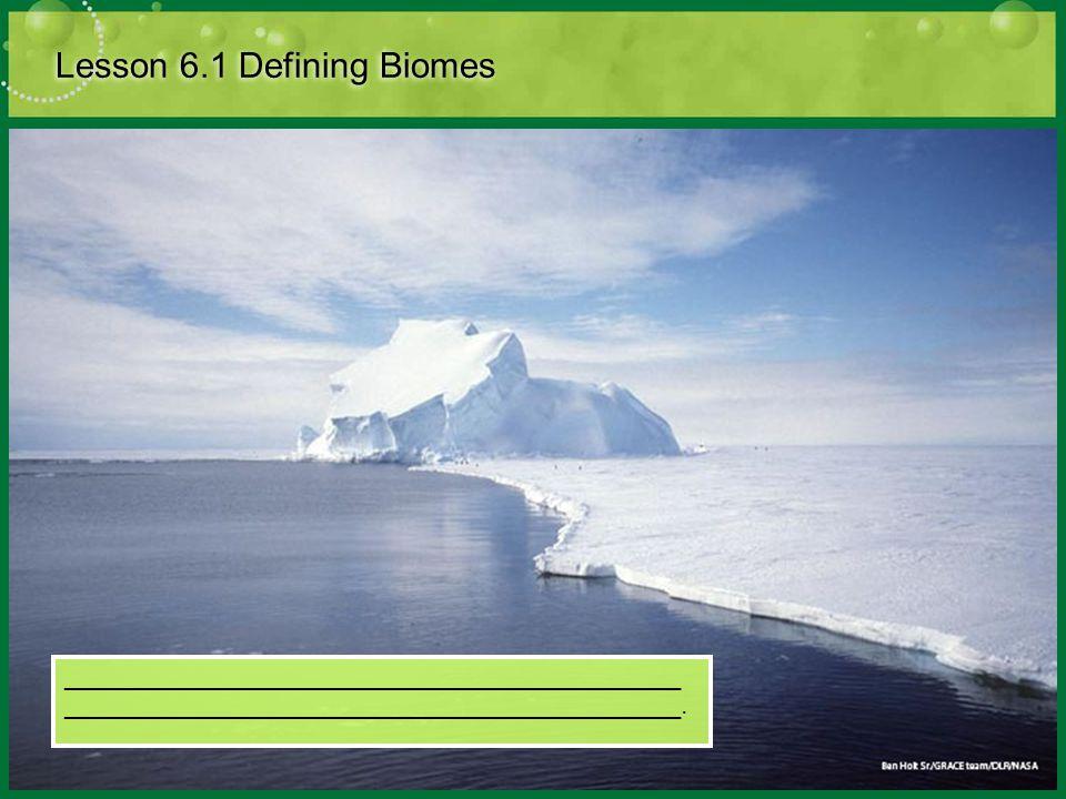Lesson 6.1 Defining Biomes