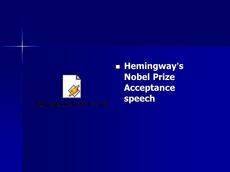 Hemingway's Nobel Prize Acceptance speech
