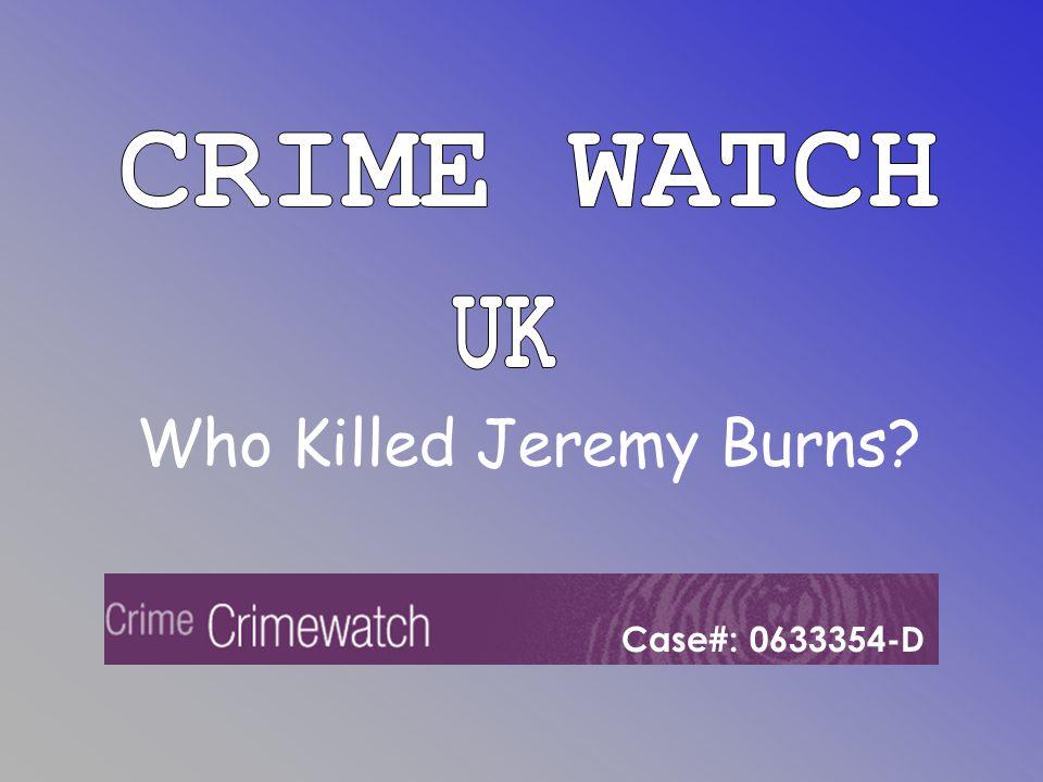 Who Killed Jeremy Burns