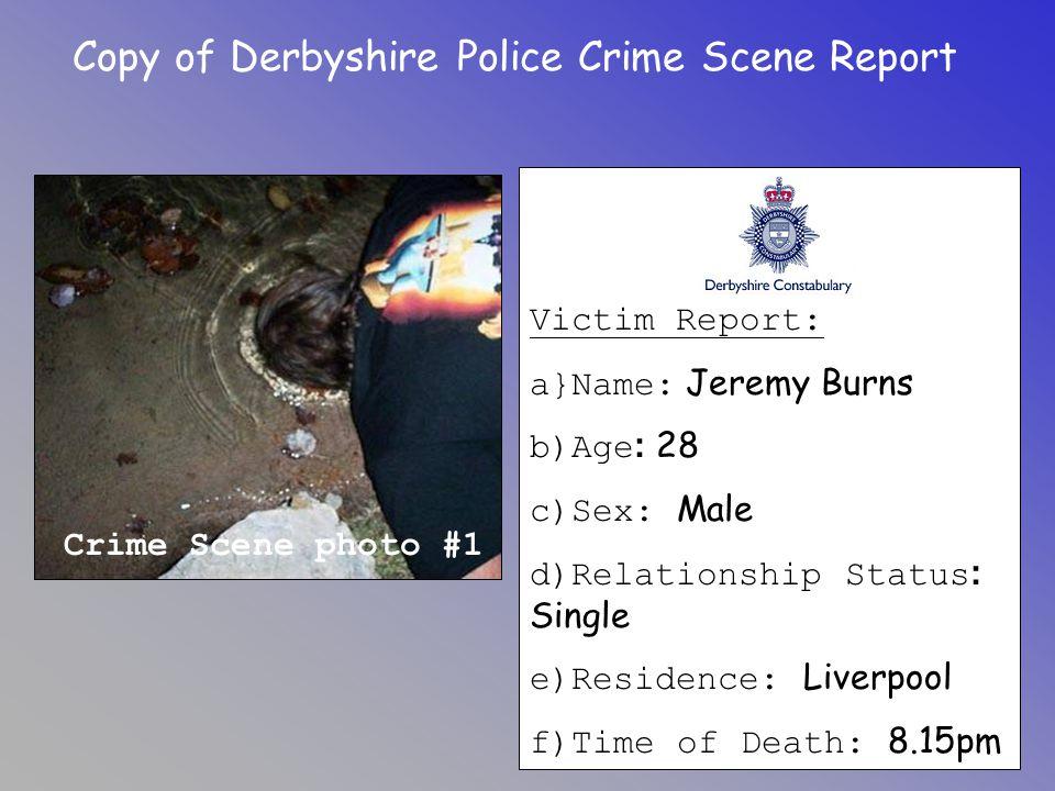 Copy of Derbyshire Police Crime Scene Report