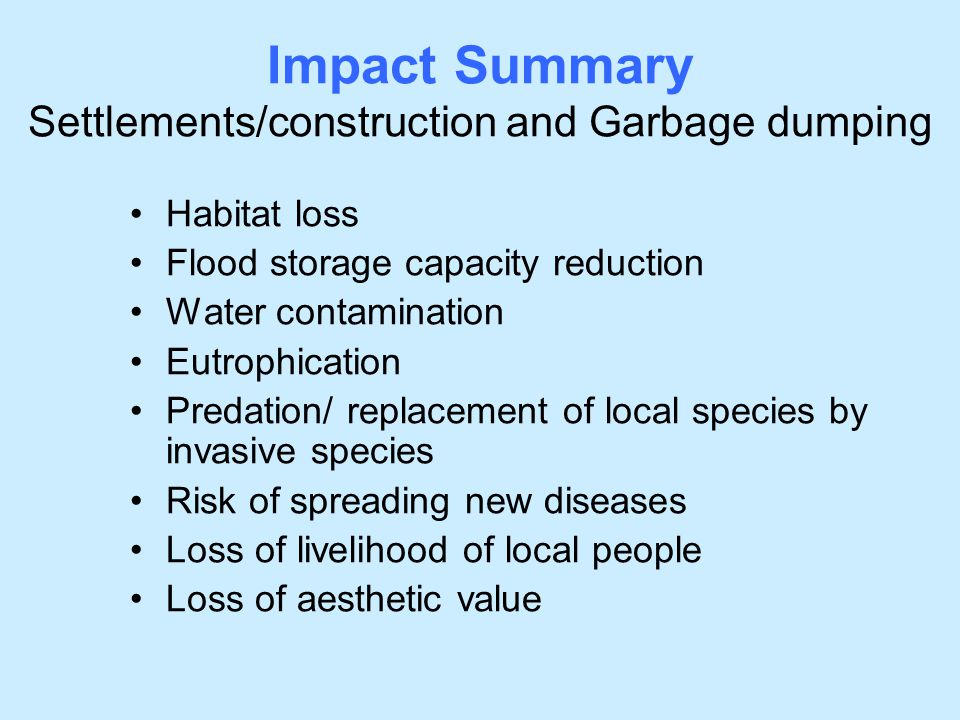 Impact Summary Settlements/construction and Garbage dumping