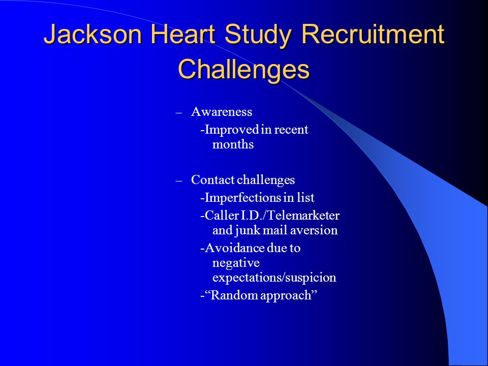 Jackson Heart Study Recruitment Challenges