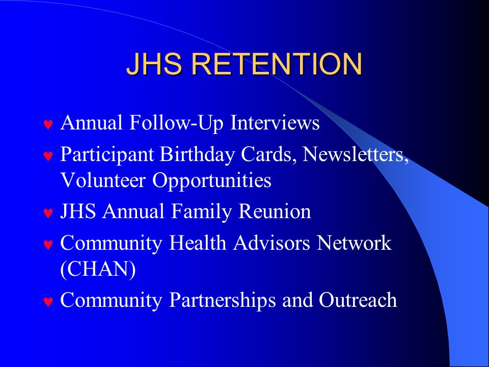 JHS RETENTION Annual Follow-Up Interviews