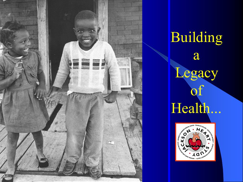 Building a Legacy of Health...