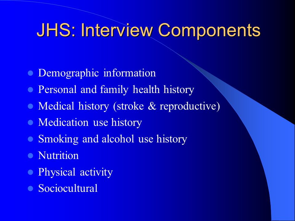 JHS: Interview Components