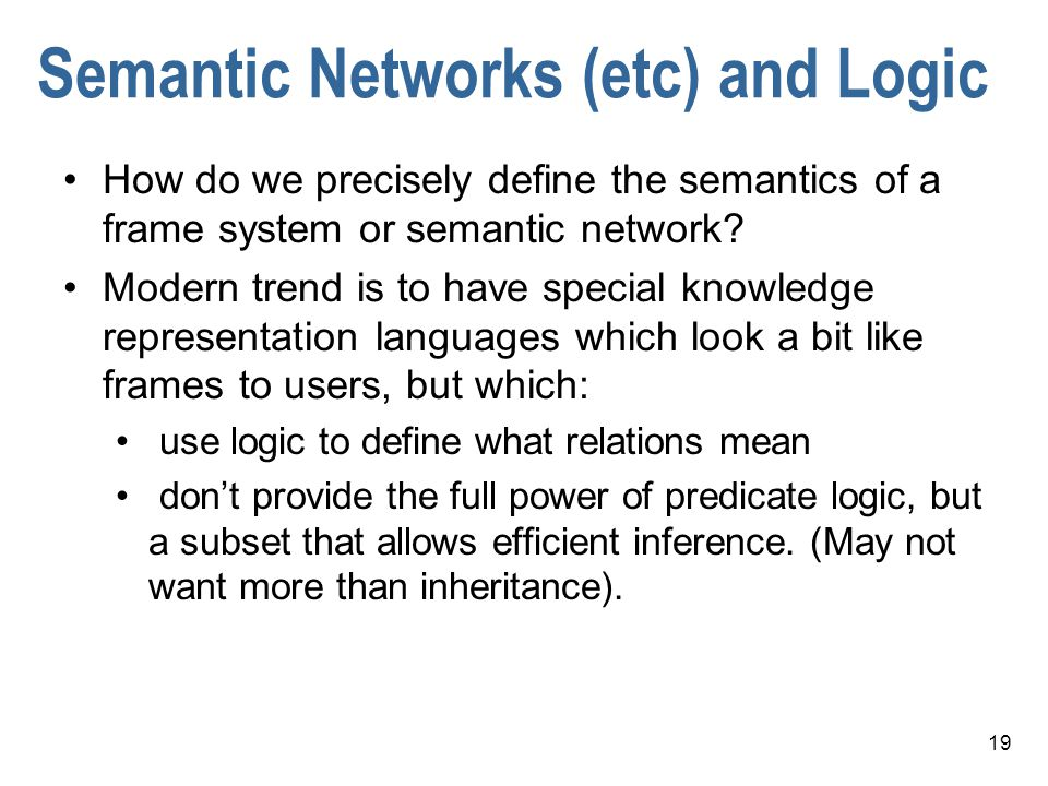 Semantic Networks (etc) and Logic
