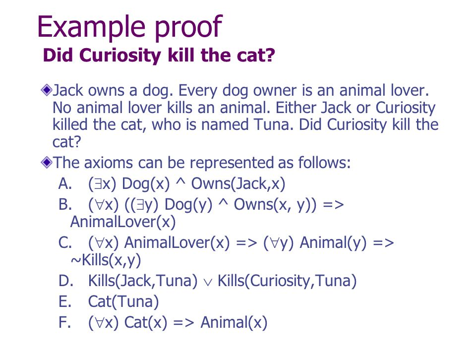 Example proof Did Curiosity kill the cat