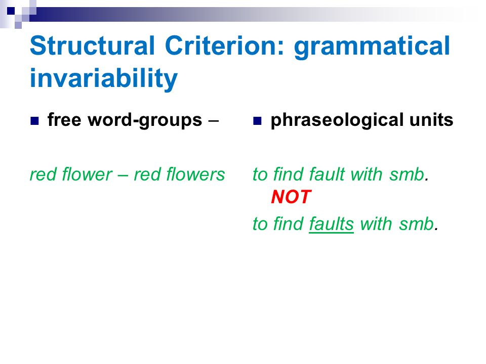 Structural Criterion: grammatical invariability