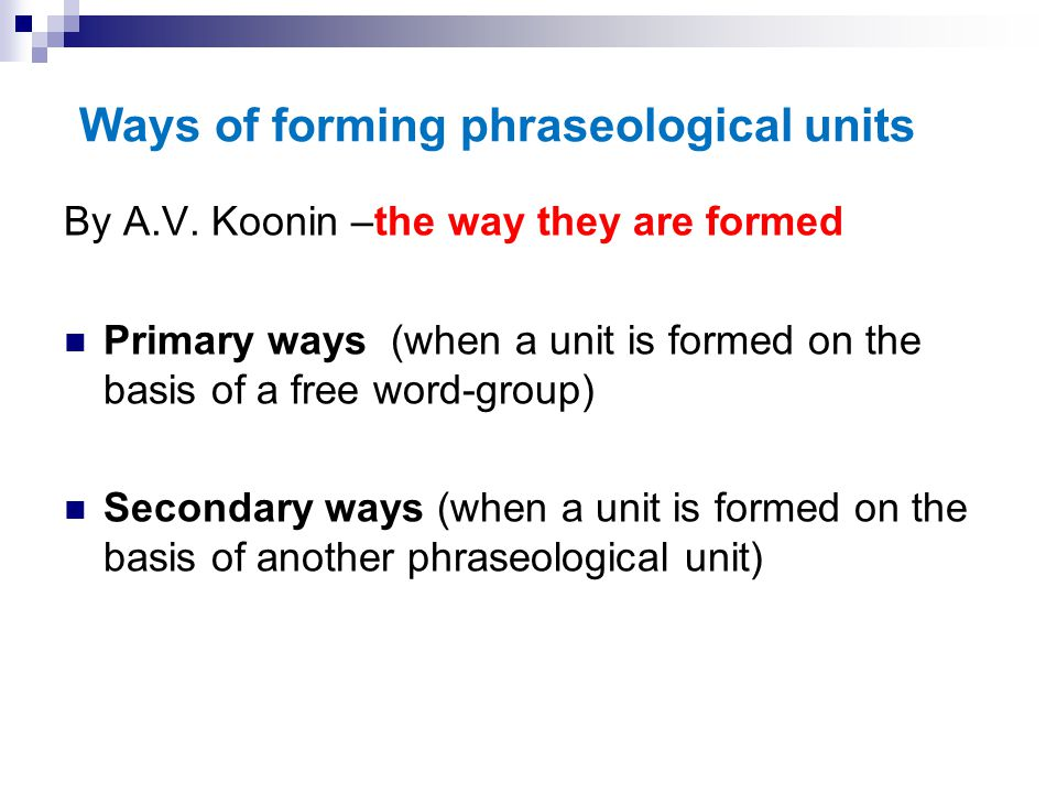 Ways of forming phraseological units