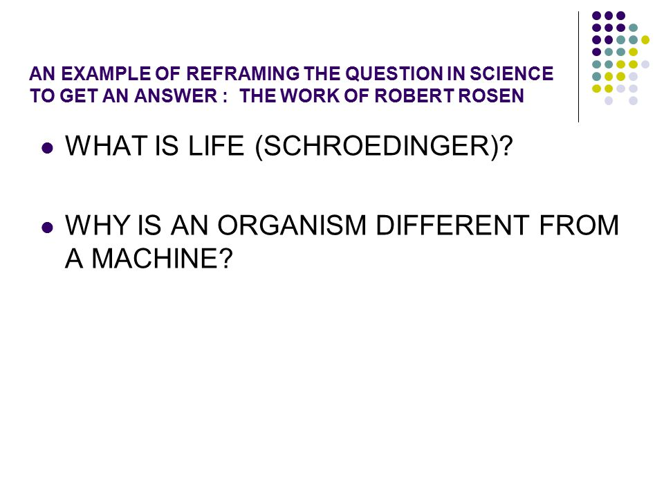 WHAT IS LIFE (SCHROEDINGER)