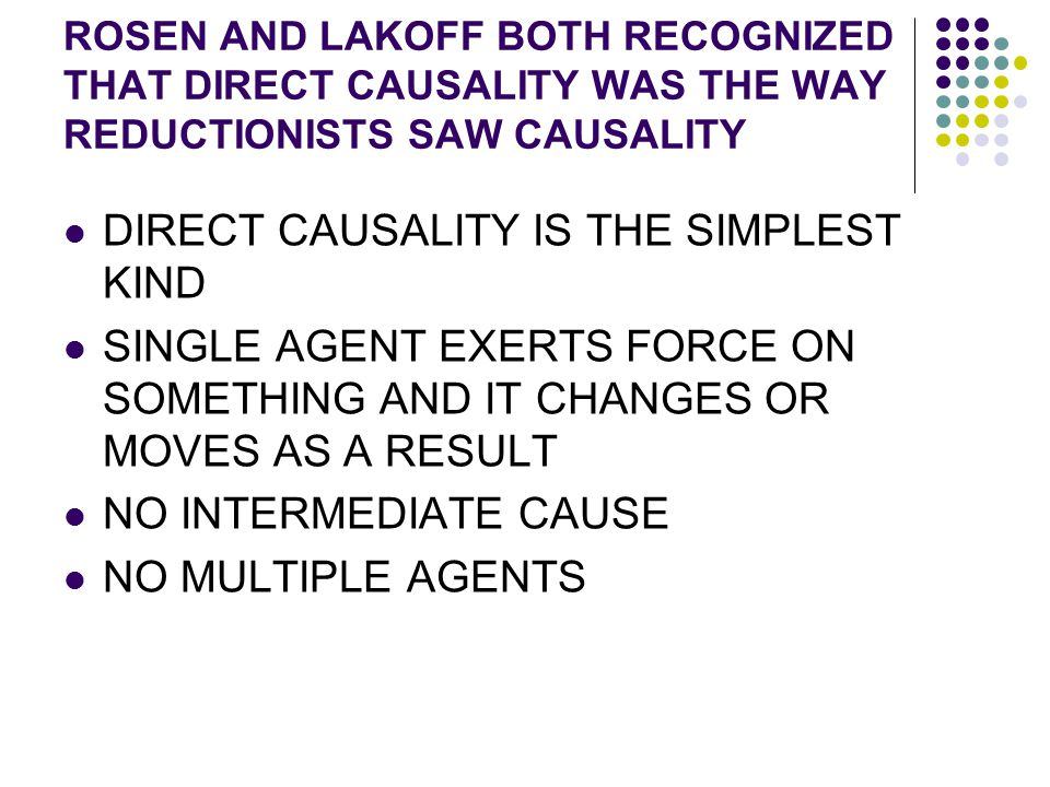 DIRECT CAUSALITY IS THE SIMPLEST KIND