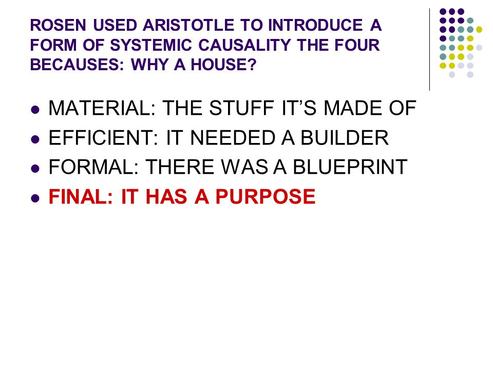 MATERIAL: THE STUFF IT'S MADE OF EFFICIENT: IT NEEDED A BUILDER