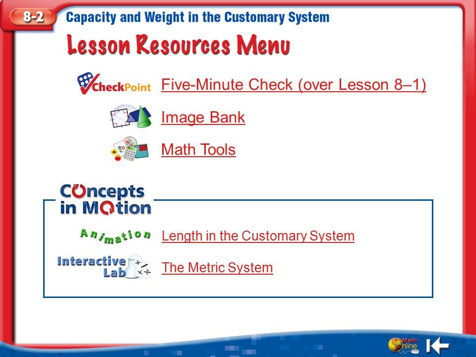 Five-Minute Check (over Lesson 8–1) Image Bank Math Tools