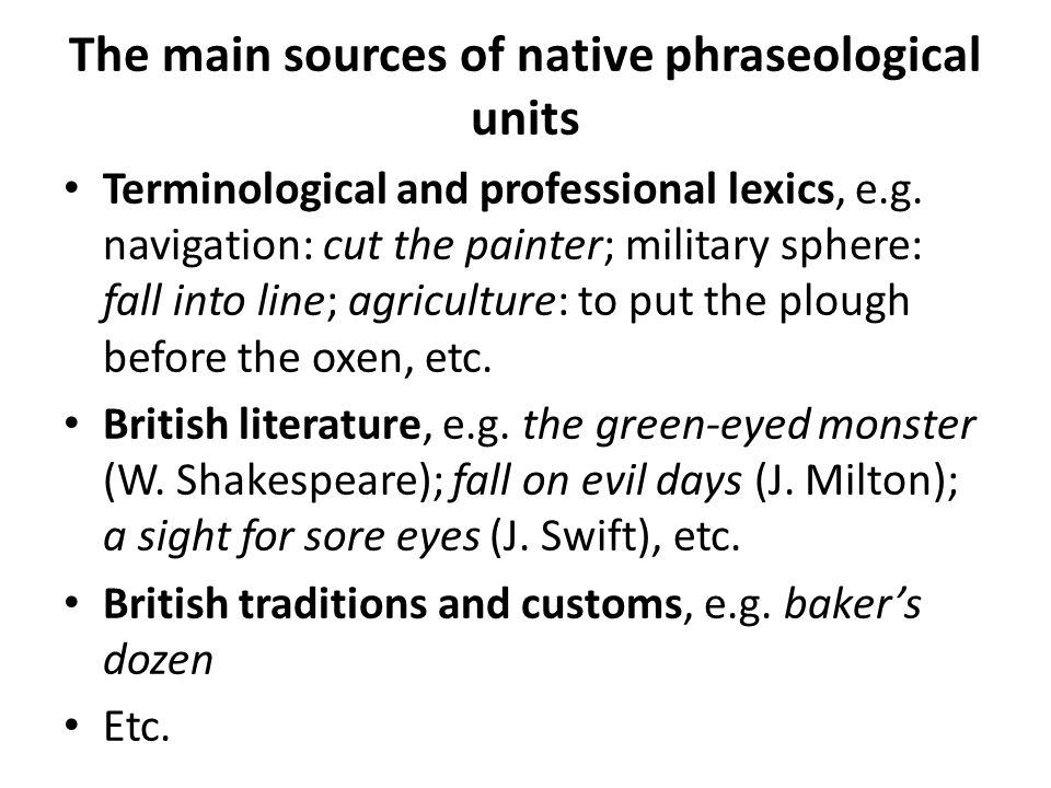 The main sources of native phraseological units