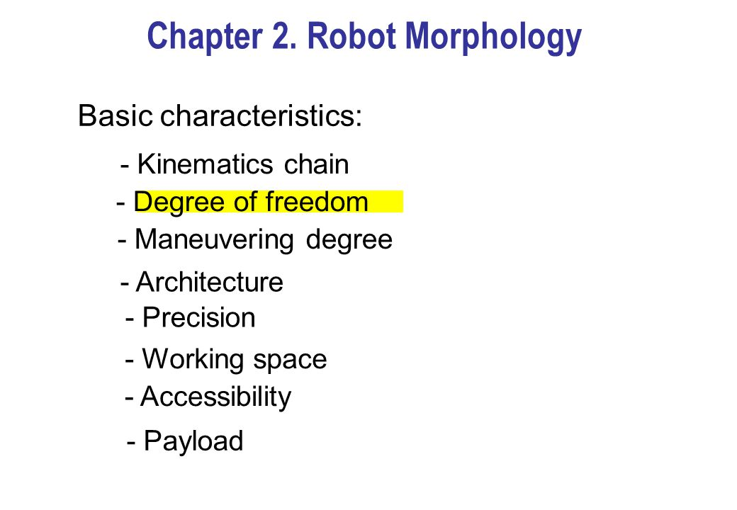 Chapter 2. Robot Morphology