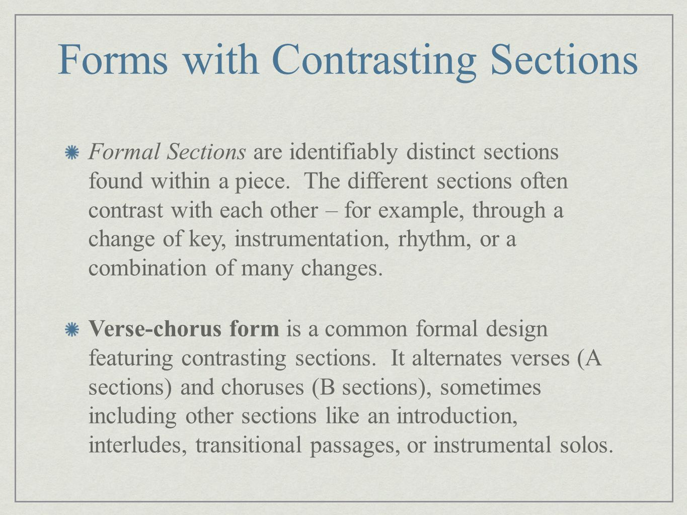 Forms with Contrasting Sections