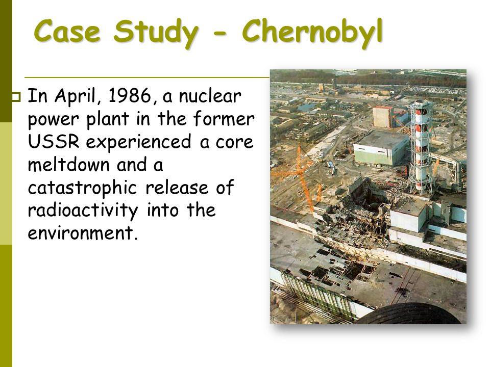 Case Study - Chernobyl