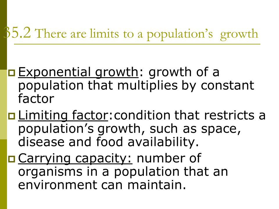 35.2 There are limits to a population's growth
