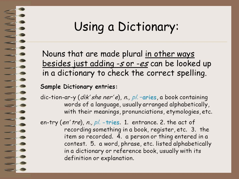 Using a Dictionary: