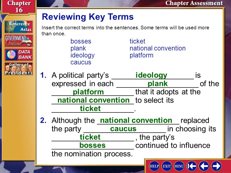 Reviewing Key Terms Insert the correct terms into the sentences. Some terms will be used more than once.