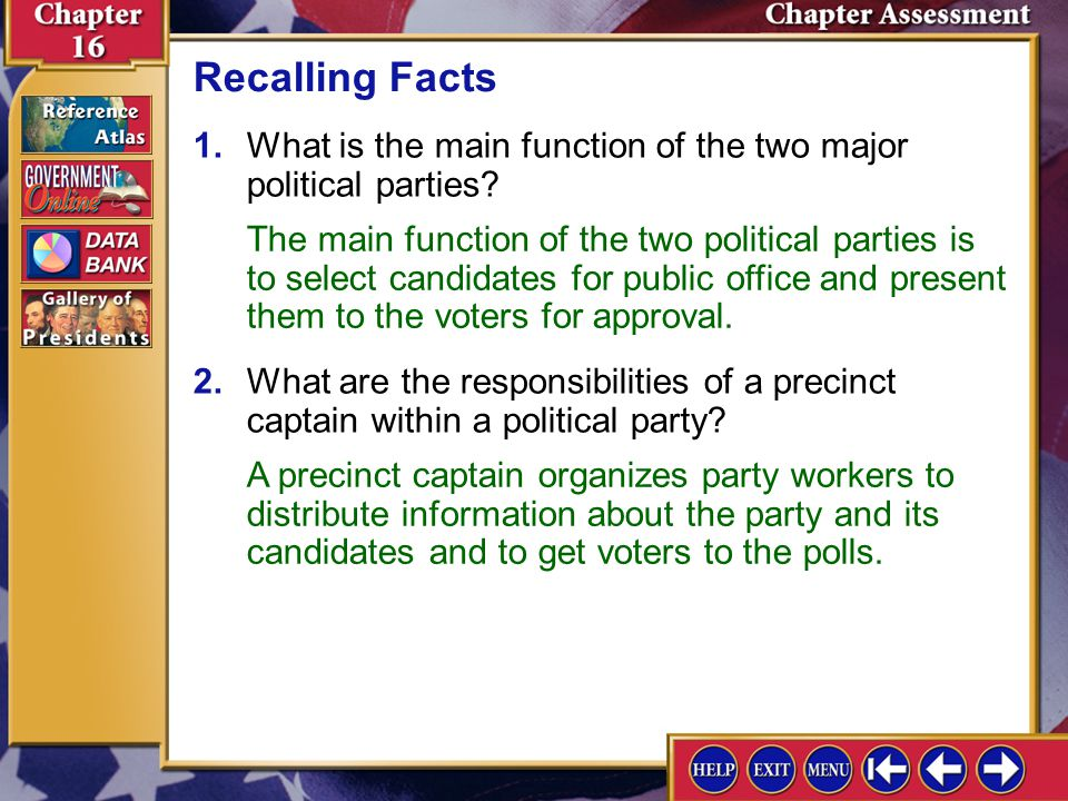 Recalling Facts 1. What is the main function of the two major political parties