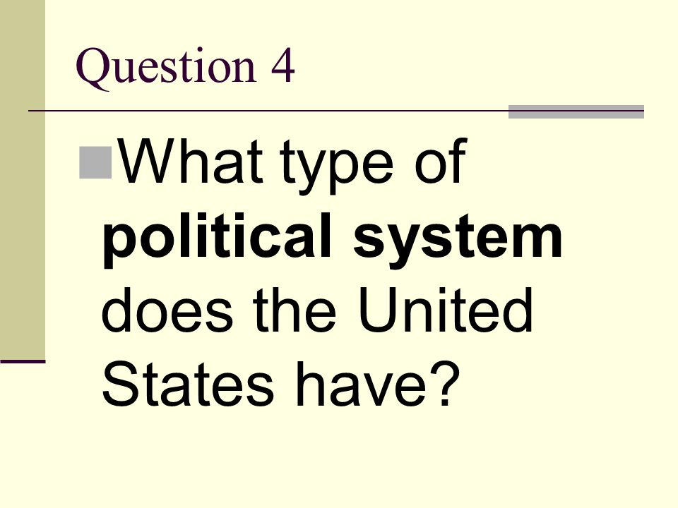 What type of political system does the United States have