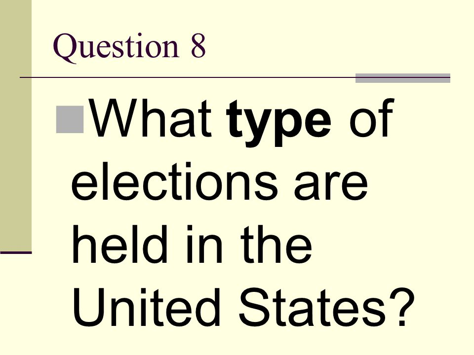 What type of elections are held in the United States
