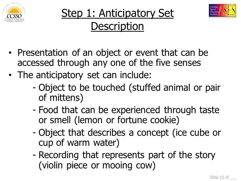 Step 1: Anticipatory Set Description
