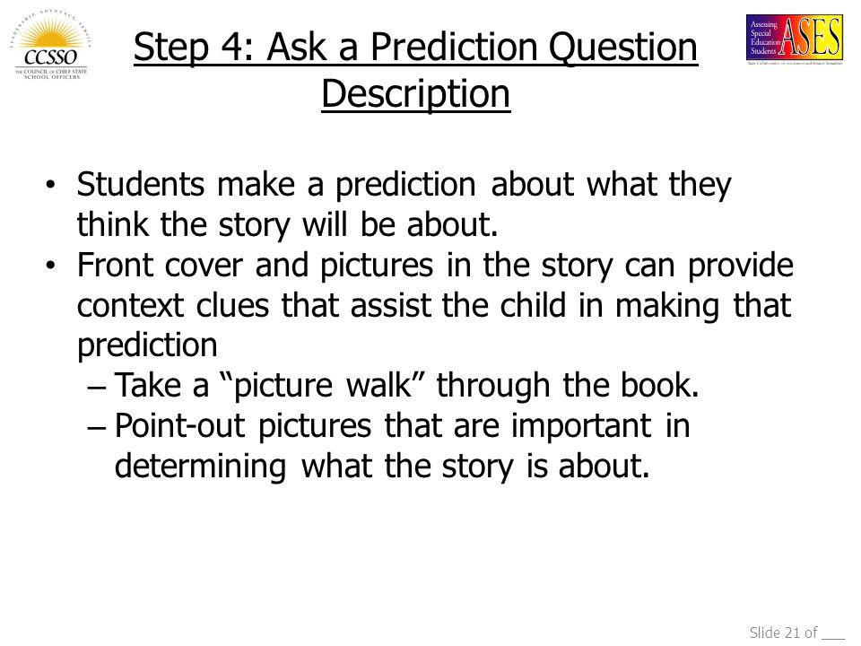 Step 4: Ask a Prediction Question Description