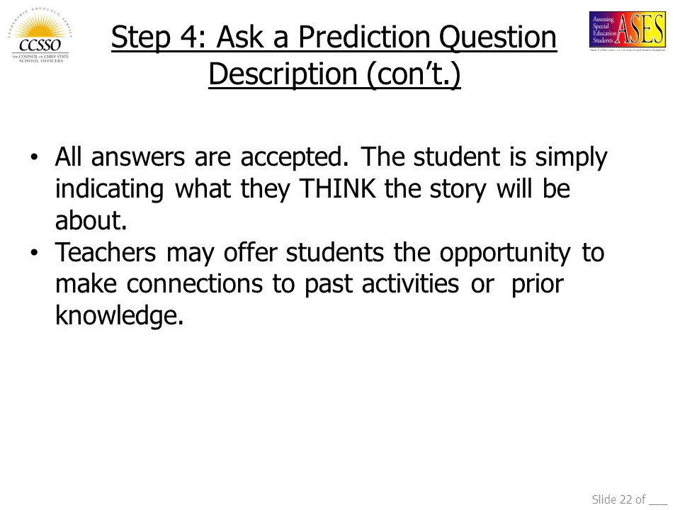 Step 4: Ask a Prediction Question Description (con't.)