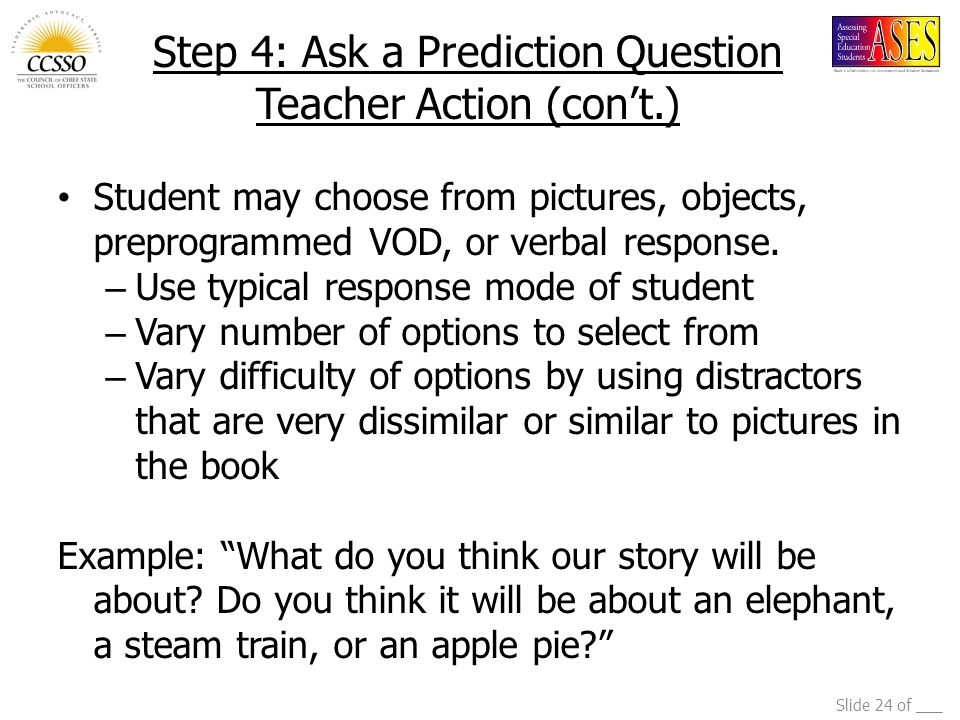 Step 4: Ask a Prediction Question Teacher Action (con't.)