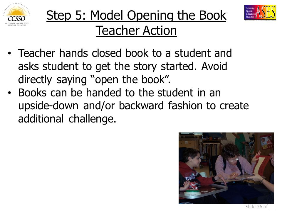 Step 5: Model Opening the Book Teacher Action