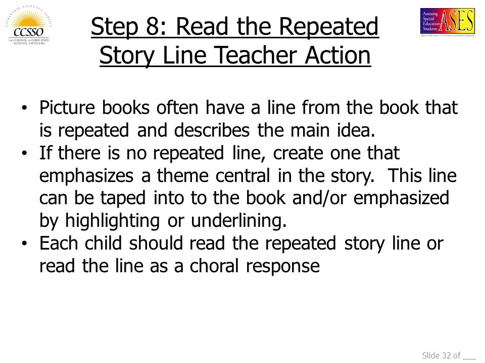 Step 8: Read the Repeated Story Line Teacher Action