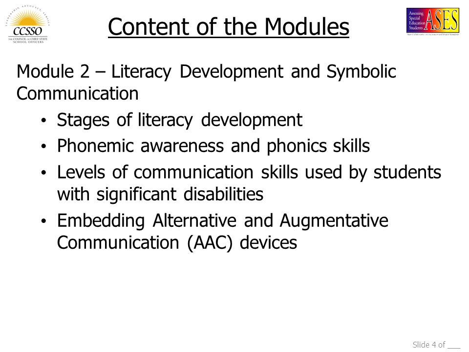Content of the Modules Module 2 – Literacy Development and Symbolic Communication. Stages of literacy development.