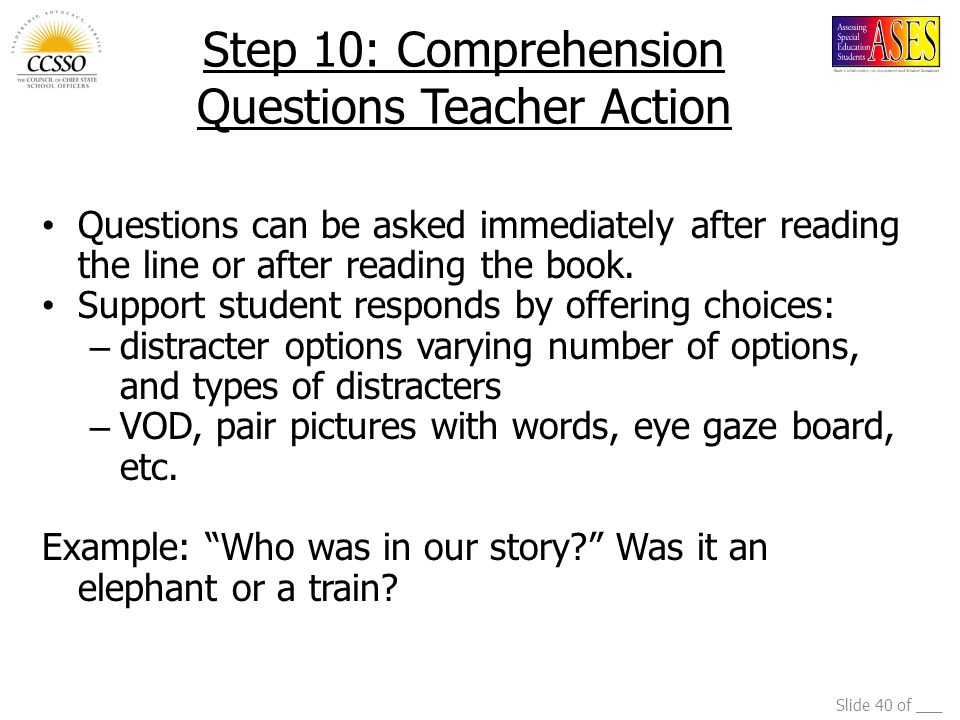 Step 10: Comprehension Questions Teacher Action